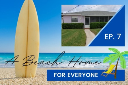 A Beach Home For Everyone | Episode 7