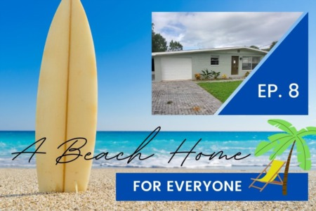 A Beach Home For Everyone | Episode 8
