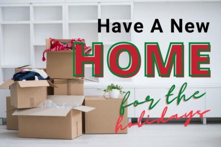 A New Home For The Holidays?
