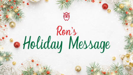 Ron's Market Update And Holiday Message