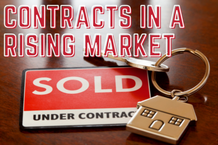 Getting Your Home Under Contract in a Rising Market