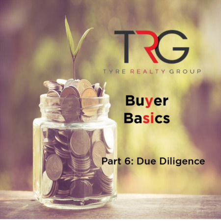 Buyer Basics: Part 6 - Due Diligence