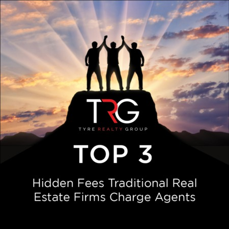 TRG Top 3 - Hidden fees traditional real estate firms charge their agents