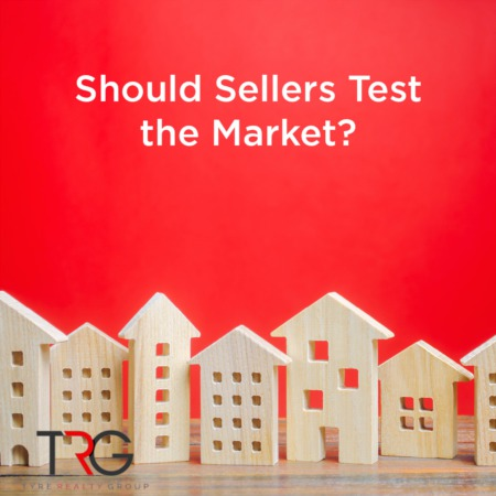 Should Sellers Test the Market?
