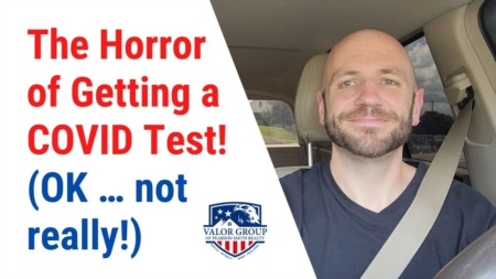The Horror of Getting a COVID Test! (OK … not really!)