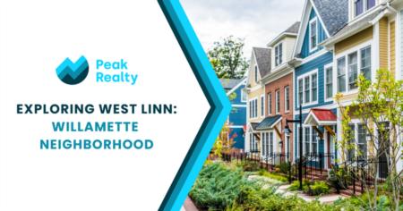 Exploring West Linn: Willamette Neighborhood