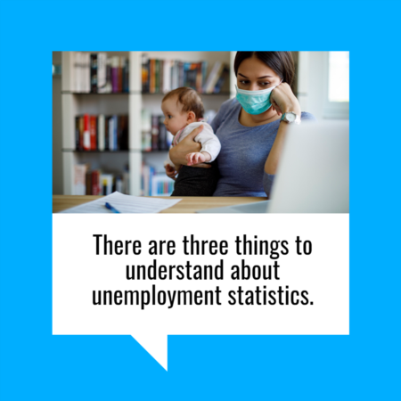 Three Things to Understand About Unemployment Statistics