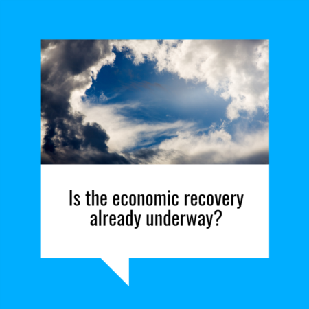 Is the Economic Recovery Already Underway?