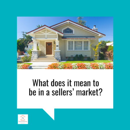 What It Means To Be in a Sellers' Market