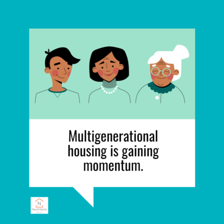 Multigenerational Housing Is Gaining Momentum