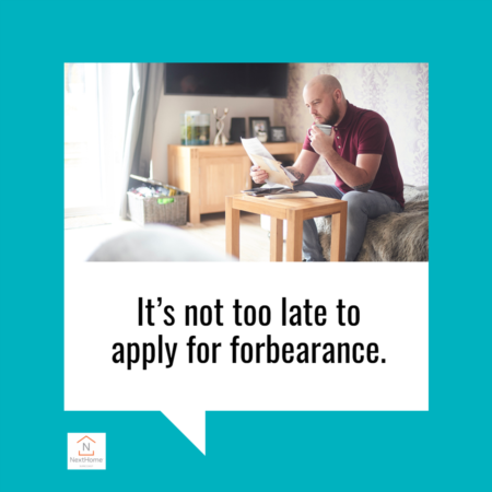 It's Not Too Late To Apply For Forbearance