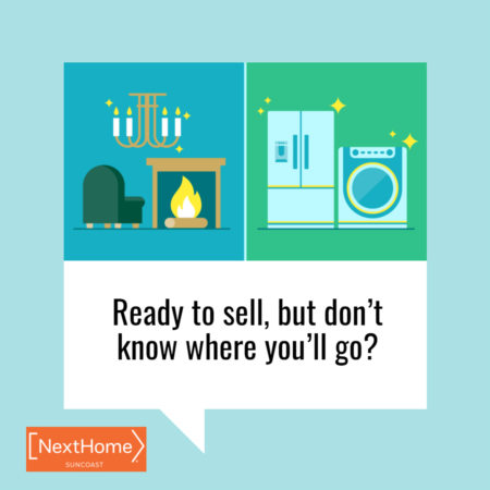 Ready To Sell, but Don't Know Where You'll Go?