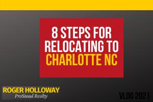 Eight Steps in Your Relocation to Charlotte - Video