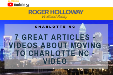 7 Great Articles - Videos About Moving to Charlotte NC - Video
