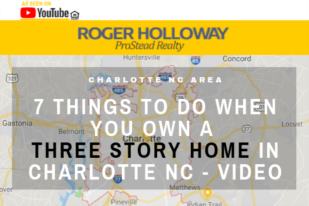 7 Things TO DO When You Own a Three Story Home in Charlotte NC - Video