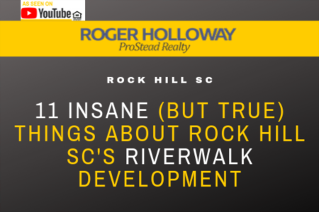 11 Insane (But True) Things About Rock Hill SC's Riverwalk Development - Video