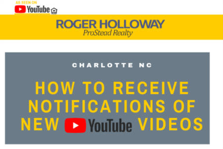 How to Receive Notifications of New YouTube Videos about Charlotte NC
