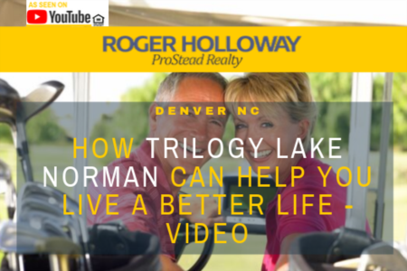 How Trilogy Lake Norman Can Help You Live a Better Life - Video