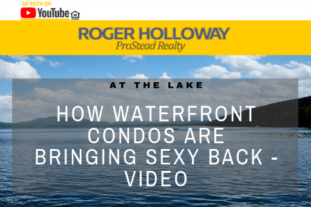 How Waterfront Condos are Bringing Sexy Back - Video