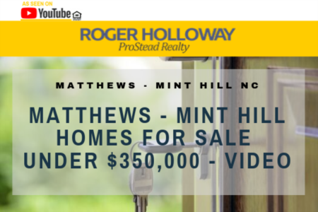 Matthews - Mint Hill Homes For Sale Under $350,000 - Video