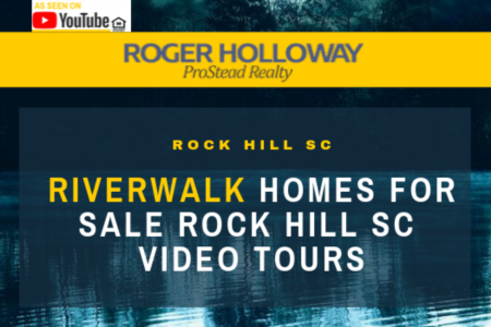 Riverwalk Homes for Sale Rock Hill SC Video Tours