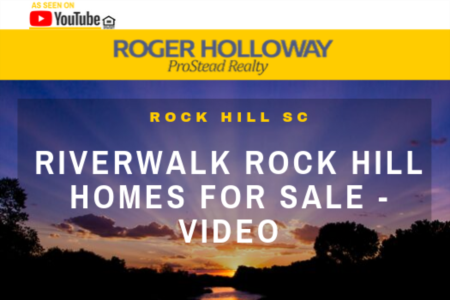 Riverwalk Rock Hill Homes for Sale - Video