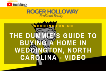 The Dummie's Guide to Buying a Home in Weddington, North Carolina - Video