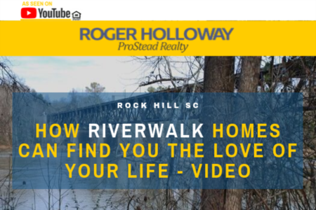 How Riverwalk Homes Can Find You the Love of Your Life - Video