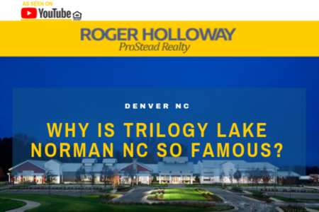 Why is Trilogy Lake Norman NC so famous?