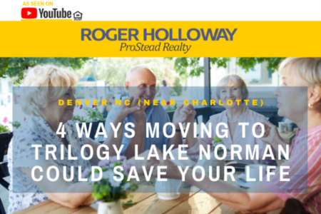 4 Ways Moving to Trilogy Lake Norman Could Save Your Life - Video