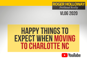 Happy Things To Expect When Moving To Charlotte NC - Video