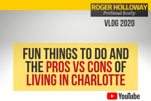 Fun Things To Do and the Pros vs Cons of Living in Charlotte NC - Video