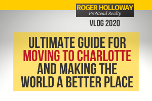 Ultimate Guide for Moving to Charlotte [And Making the World a Better Place]