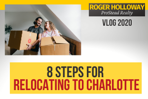 8 Steps For Relocating To Charlotte NC - Video