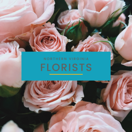 Northern VA's Best Florist Shops 2021
