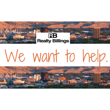HELPING SELL YOUR BILLINGS HOME DURING THESE DIFFICULT TIMES