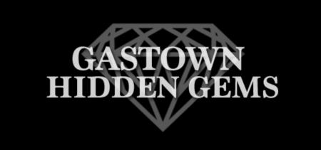 Gastown's Hottest Finds