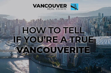 You Know You're A Vancouverite When