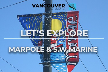 Exploring Marpole and Southwest Marine