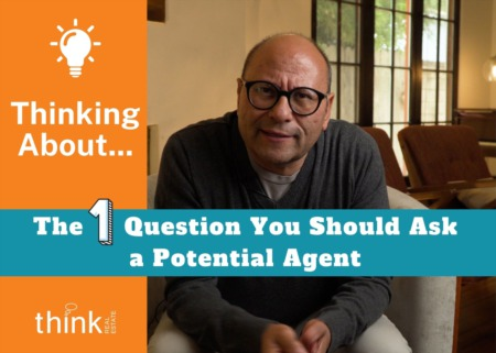 The One Question to Ask a Potential Agent