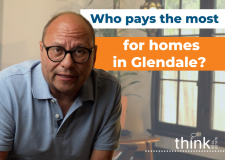 Who is paying the most for homes in Glendale?