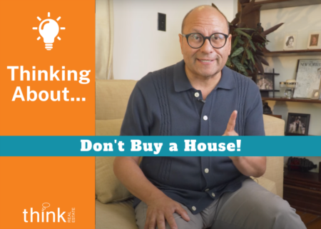 Don't Buy a House