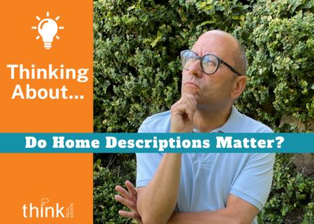 Do Home Descriptions Really Matter?