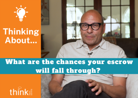 What are the chances an escrow falls through?