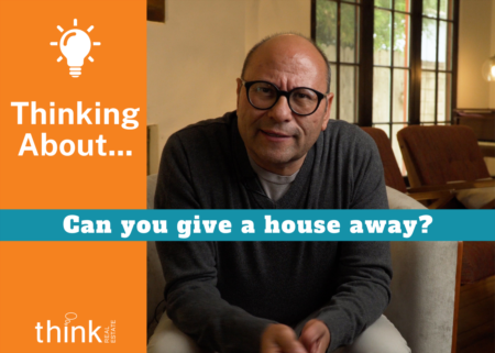 Can You Give a House Away?