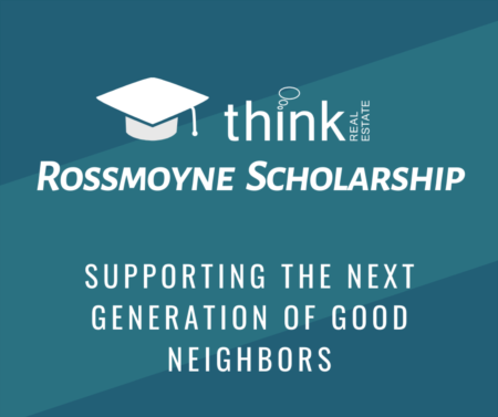 Think Real Estate Rossmoyne Scholarship