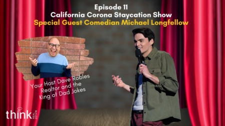 Episode 11 of the California Corona Staycation Show