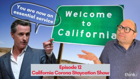 Episode 12 of the California Corona Staycation Show