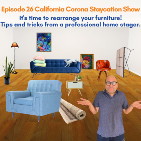 Episode 26 of the California Corona Staycation Show