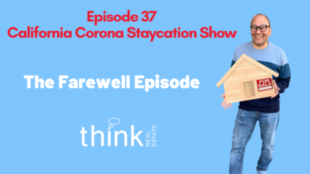 Episode 37 of the California Corona Staycation Show